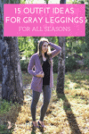 Cover image for 15 outfit ideas for gray leggings for all seasons