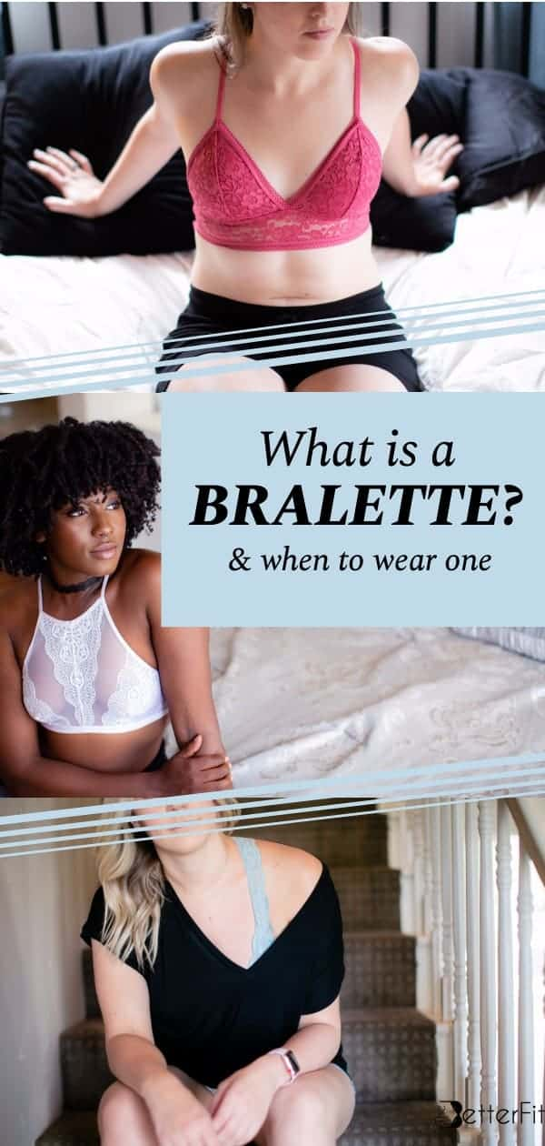 45e7b72344d What is a Bralette   Why You Need to Be Wearing One